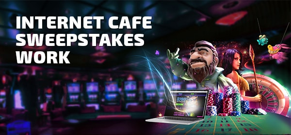 Internet cafe sweepstakes work